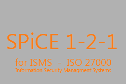 SPiCE 1-2-1 for ISO 27000